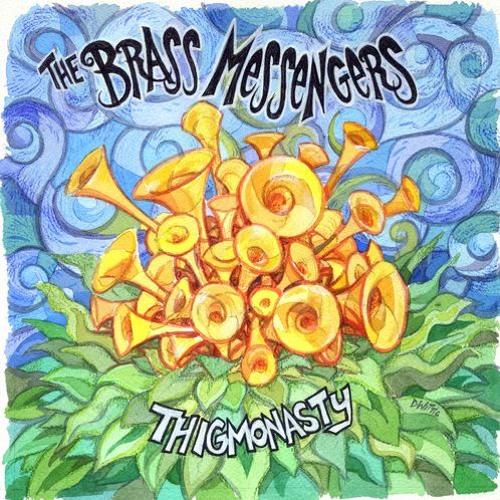 The Brass Messengers - Thigmonasty