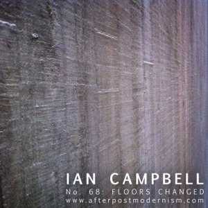 Ian Campbell - No. 68 - Floors Changed
