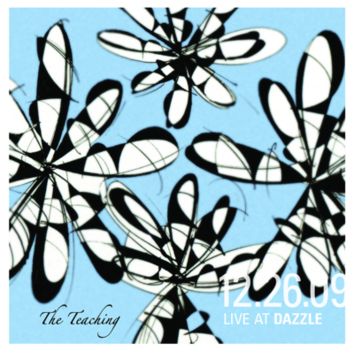 The Teaching - Live At Dazzle 12.26.09