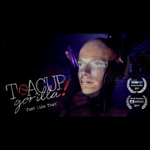 Teacup Gorilla - Just Like That (Music Video)