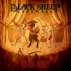 Black Sheep Ensemble: Chaos Agent - Album Cover