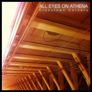 All Eyes On Athena - Crosstown Corners