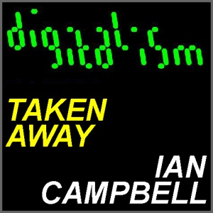 Digitalism - Taken Away (Ian Campbell Remix)