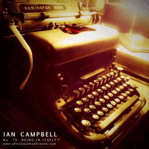 Ian Campbell - No. 74 - Being In Itself